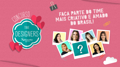 Concurso Time de Designers Silhouette Brasil 2019