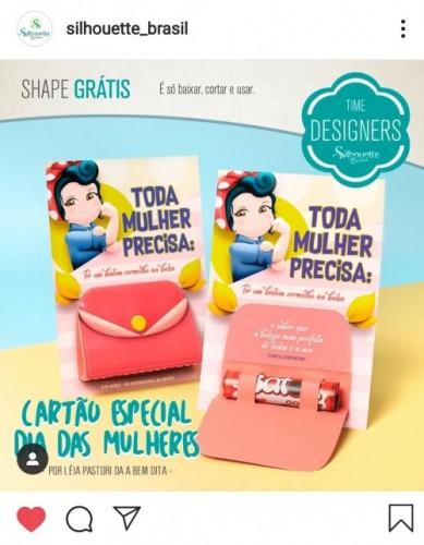 Aniversário Silhouette Brasil - PAP's, DIY e Shapes Grátis - Instagram Cartão Especial Dia Internacional da Mulher