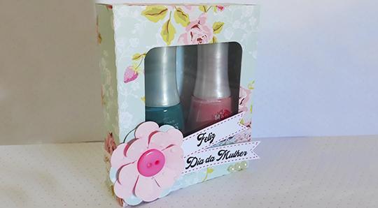DIY Lembrancinha para Dia da Mulher - Caixa para Esmaltes