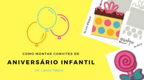 Como Montar Convite de Aniversário Infantil