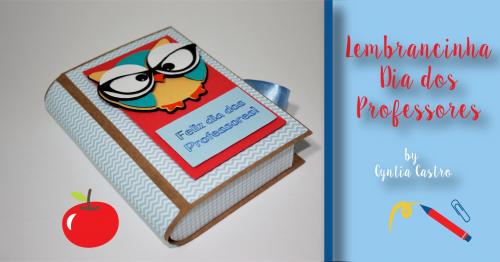 Lembrancinha Para Dia dos Professores – Caixa Livro