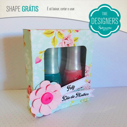 Lembrancinhas para o Dia da Mulher Moldes Grátis -  caixa personalizada para esmaltes