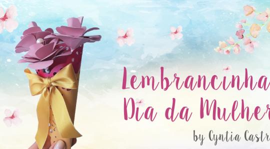DIY Arranjo de Flores de Papel - Lembrancinha para o dia da Mulher