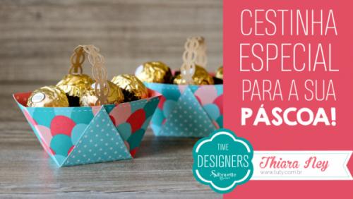 Arquivos Grátis de Páscoa para Silhouette - Cestinha de papel para chocolate