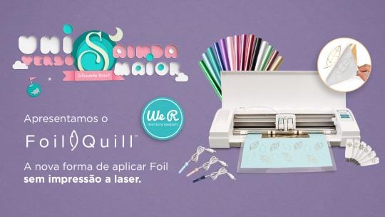 Foil Quill – Sua Nova Forma de Aplicar Foil