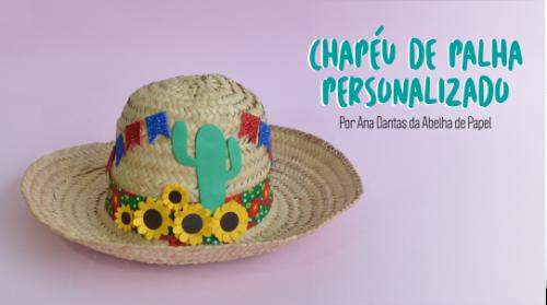 Chapéu de Palha Personalizado – DIY Festa Junina