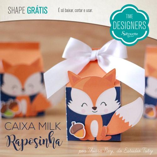 Aniversário Silhouette Brasil - PAP's, DIY e Shapes Grátis - Arquivo Grátis Caixa Milk Personalizada