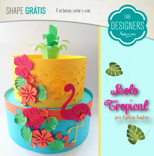 Aniversário Silhouette Brasil - PAP's, DIY e Shapes Grátis - Arquivo Grátis Bolo Fake de Papel