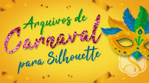 Arquivos grátis para Festas Com Tema de Carnaval para cortar na Silhouette