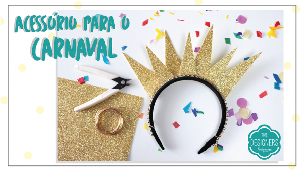 Tiaras para Carnaval em EVA - DIY com Molde Grátis