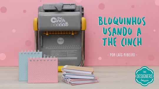 Confira o passo a passo de como Fazer Bloquinhos de Anotações Usando a Encadernadora The Cinch