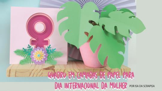 Aprenda a fazer um quadro em camadas de papel para o Dia Internacional da Mulher