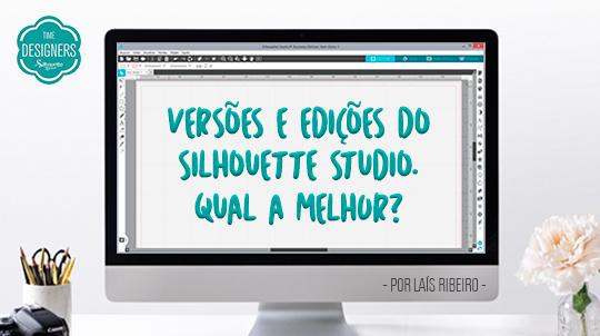 Silhouette Studio: O Que É e Diferenças Entre as Edições e Versões do Software