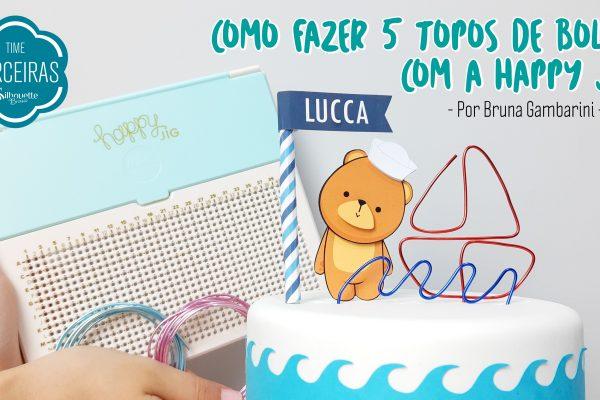 Como Fazer Topo de Bolo – DIY Happy Jig We R
