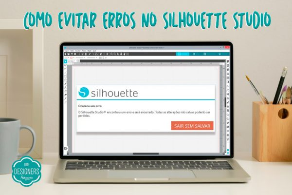Como resolver erros no Silhouette Studio