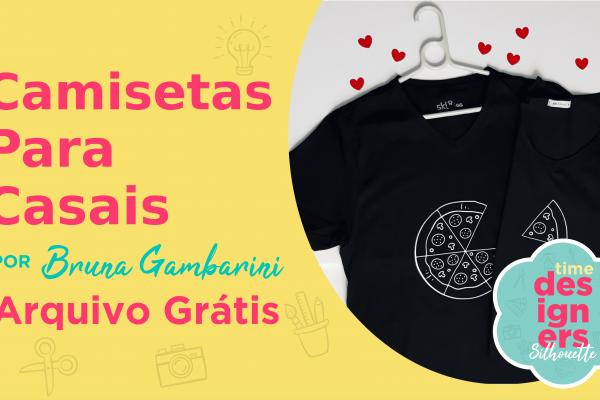 Camisetas de Casal para o Dia dos Namorados – Arquivo GRÁTIS