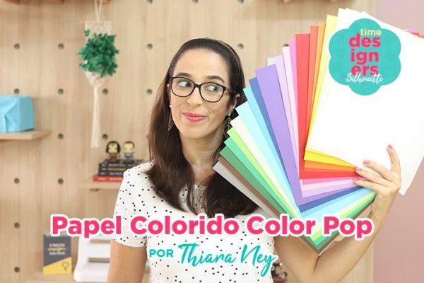 Papel Colorido para Personalizados é Color Pop
