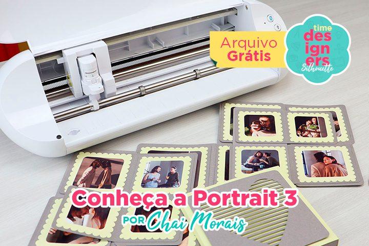 Conheça a Silhouette Portrait 3: A Plotter de Recorte Perfeita!