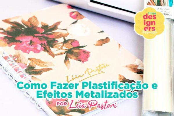 Como Fazer Plastificação e Efeitos Metalizados na Mimo Stamping 3